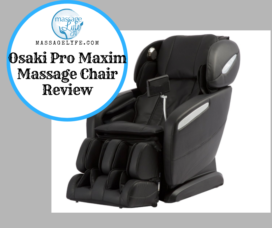 Osaki Pro Maxim Massage Chair Review