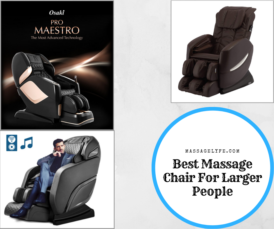 best massage chair for larger people